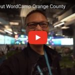 Checking Out WordCamp Orange County