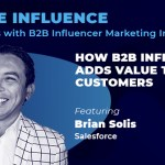 Inside Influence EP09: Brian Solis from Salesforce on How B2B Influence Adds Value to Customers