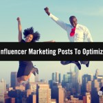 Best Of B2B Influencer Marketing: Our Top 10 Influencer Marketing Posts To Optimize Your 2021