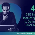 45 B2B Influencer Marketing Statistics to Optimize Your 2021 Marketing