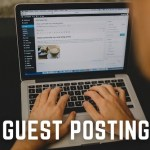 Guest Posting Tips to Help Your Site Rank Higher