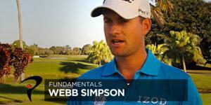 Webb Simpson sur les principes fondamentaux et pratiques