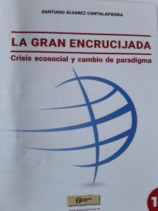 Presentación del libro La gran encrucijada de Santiago Alvarez Cantalapiedra