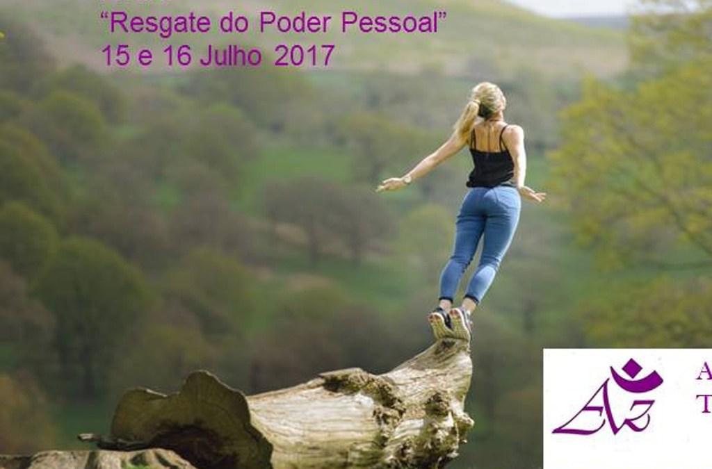 """Retiro """"Resgate do Poder Pessoal"""" – 15 e 16 Julho"""