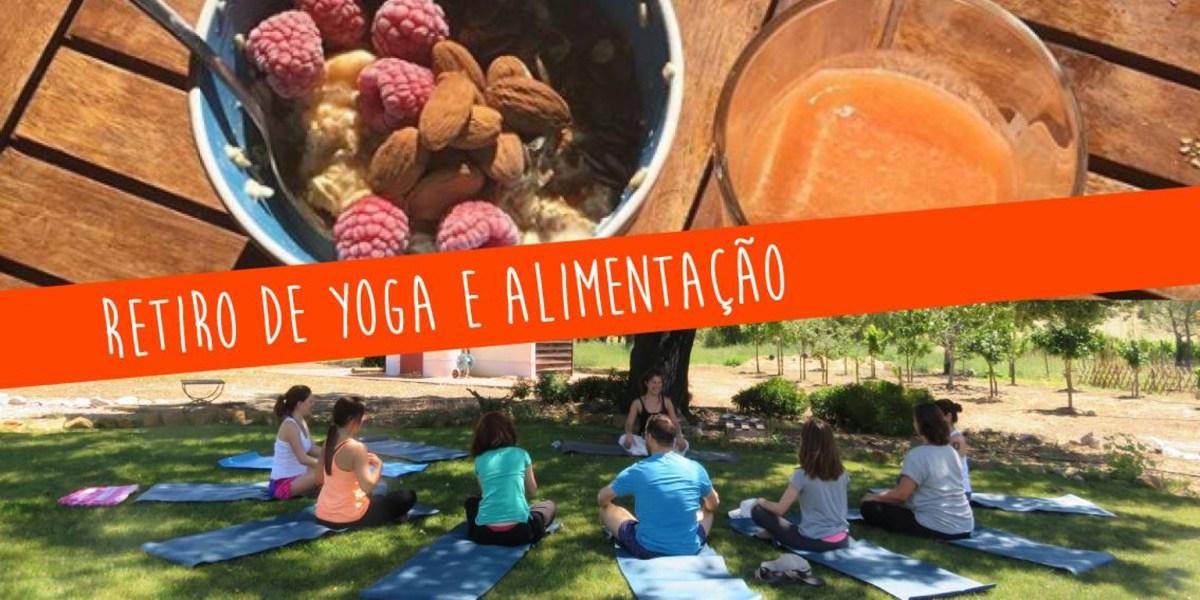 Retiro Yoga e Alimentação - 30 março a 1 abril 2018
