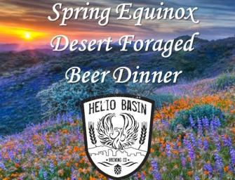 Helio Basin – Spring Equinox Desert Foraged Beer Pairing Dinner