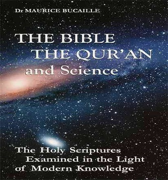 The Bible, The Quran and Science-Maurice Bucaille