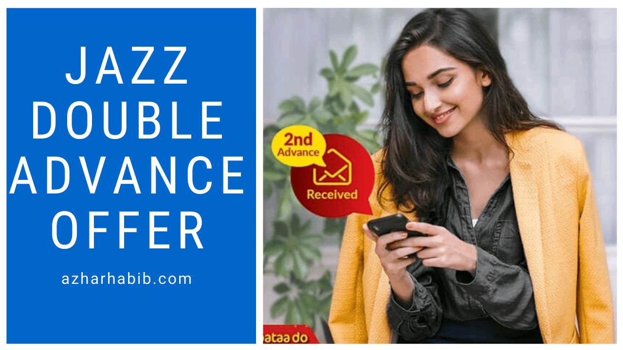 jazz Double Advance offer