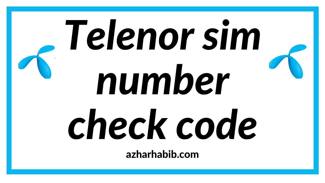Telenor sim number check code