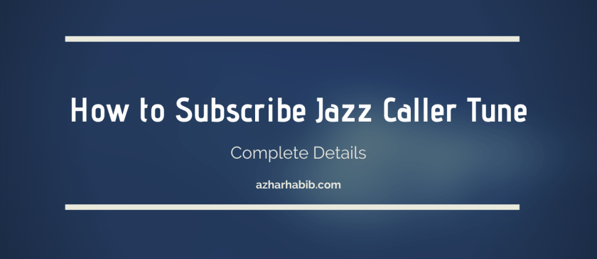 How to Subscribe Jazz Caller Tune