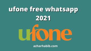 ufone free whatsapp 2021