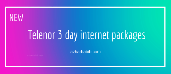 Telenor 3 day internet packages