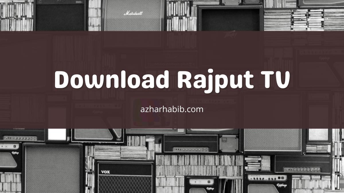Download Rajput TV