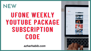ufone weekly youtube package subscription code