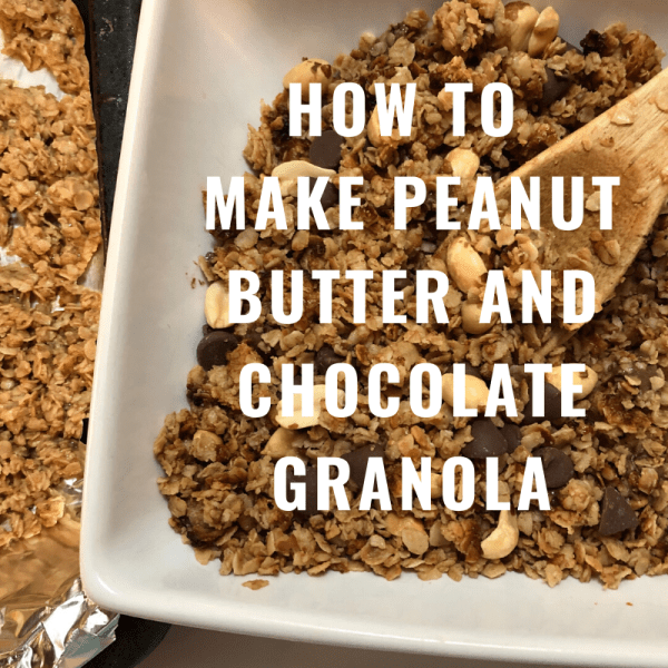 How to Make Peanut Butter and Chocolate Granola