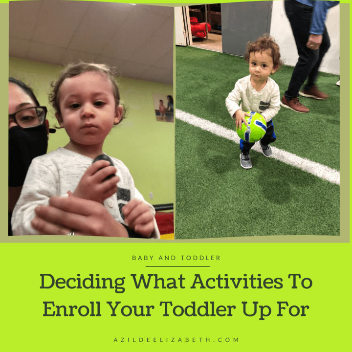 Deciding What Activities to Sign Your Toddler Up For