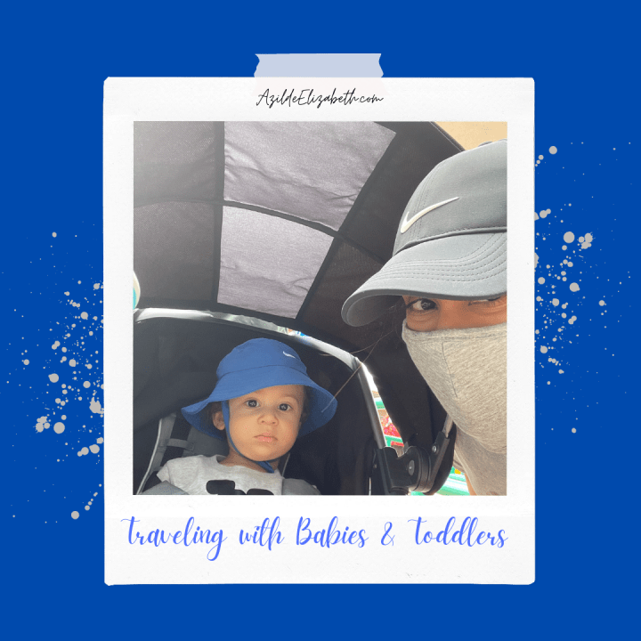 Traveling With Babies And Toddlers
