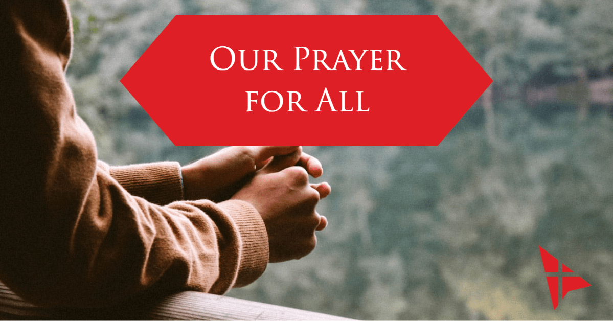 Our Prayer For All