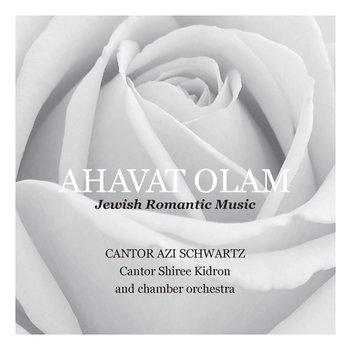 Ahavat Olam - Jewish Romantic Music