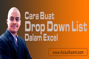 Cara Buat Dynamic Drop Down List Dalam Excel
