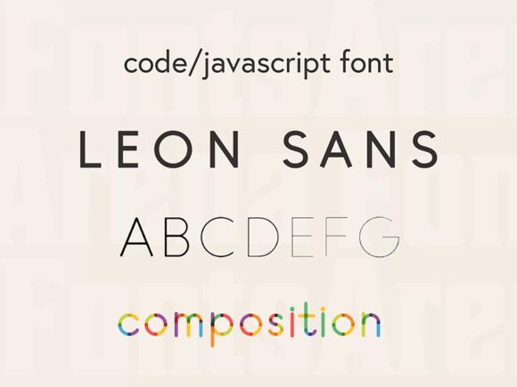 Leon Sans: A Geometric Typeface Based On JS