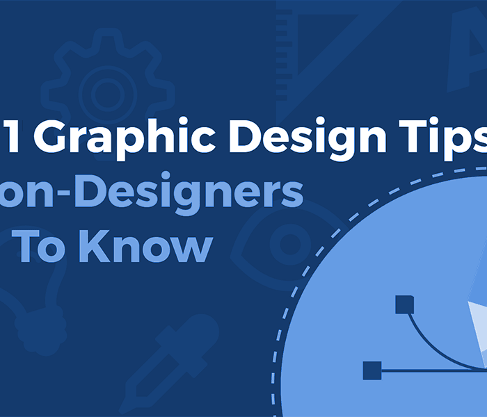 Top 11 Graphic Design Tips For Non-Designers