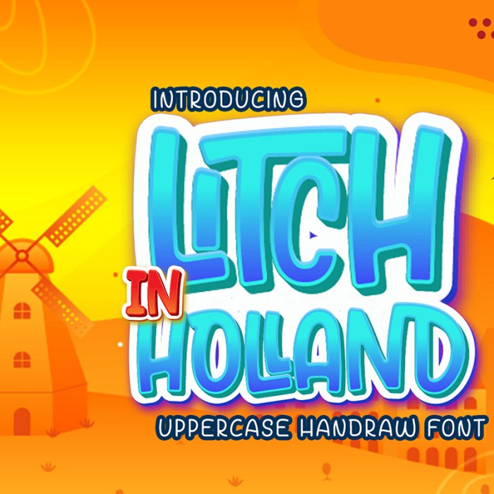Litch In Holland: Free Handwritten Font