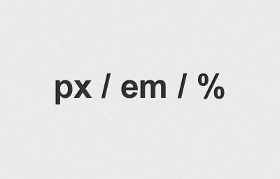 Taking a look at CSS Units: Pixels, EM, and Percentage