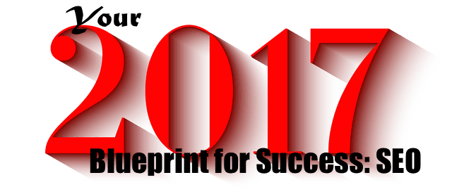 2017 Blueprint for Success: SEO