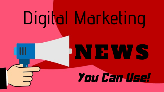 Digital Marketing News
