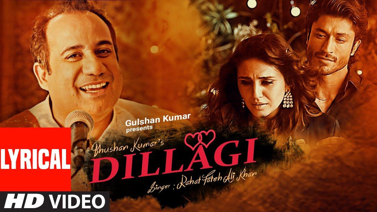 Tumhe Dillagi Bhool Jaani Padegi Lyrics in Hindi and English - Rahat Fateh Ali Khan, Dillagi (2016)
