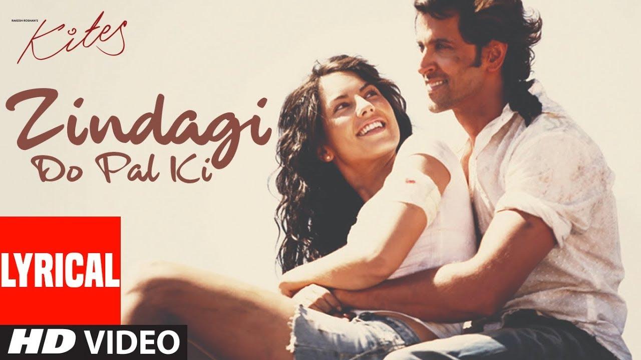 Zindagi Do Pal Ki Lyrics in Hindi and English - KK, Kites (2010)