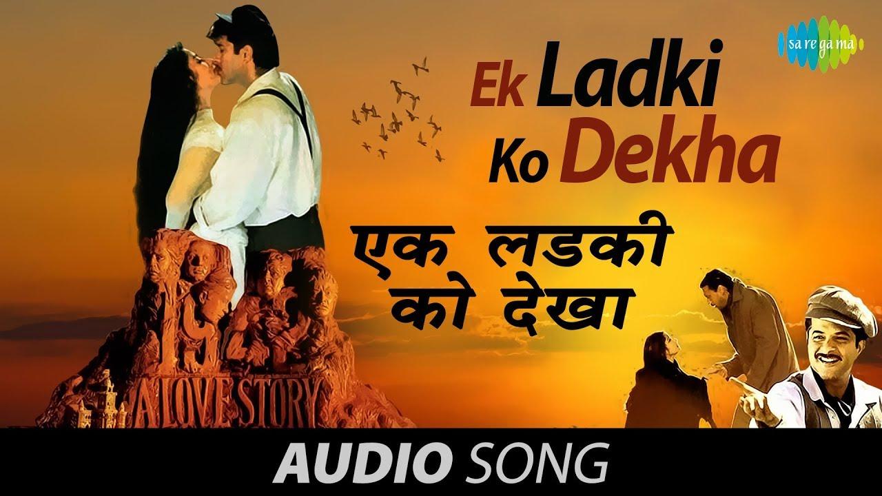 Ek Ladki Ko Dekha To Lyrics in Hindi and English - Kumar Sanu, 1942 A love story (1994)