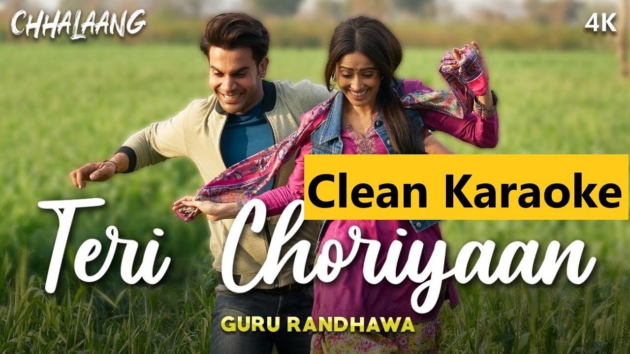 Teri Choriyaan Lyrics in Hindi and English - Guru Randhawa, Chhalaang (2020)