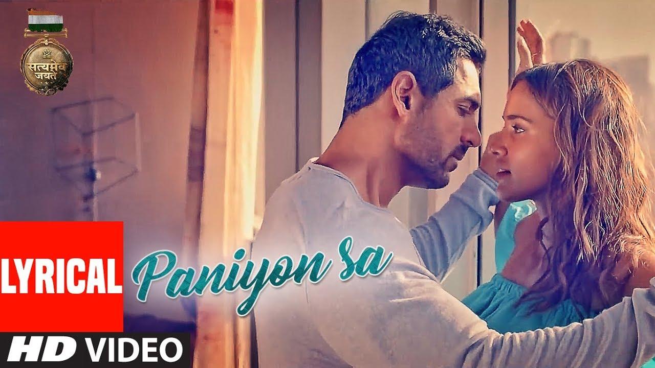 Paniyon Sa Lyrics in Hindi and English - Atif Aslam, Tulsi Kumar, Satyamev Jayate (2018)