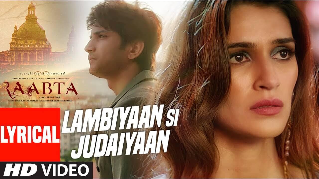 लम्बियां सी जुदाईयां Lambiyaan Si Judaiyaan Lyrics in Hindi and English - Raabta (2017), Arijit Singh
