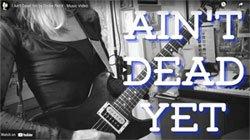 ain't dead yet