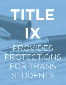 Title 9 Support for Trans students
