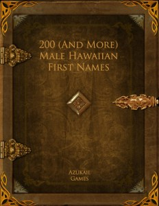 200 (And More) Male Hawaiian First Names
