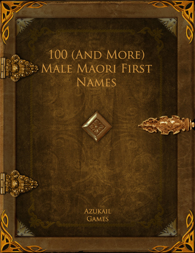 100 (And More) Male Maori First Names