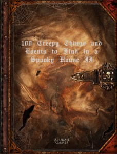 100 Creepy Things and Events to Find in a Spooky House II