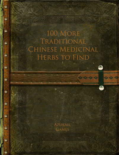 100 More Traditional Chinese Medicinal Herbs to Find