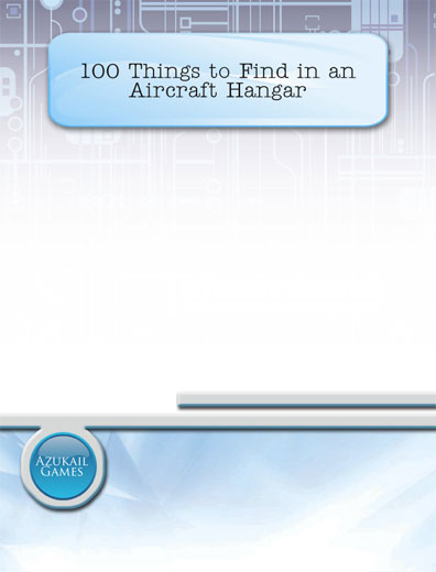 100 Things to Find in an Aircraft Hangar