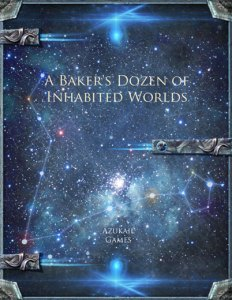 A Baker's Dozen of Inhabited Worlds