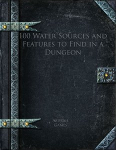 100 Water Sources and Features to Find in a Dungeon