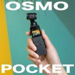 【DJI】コンパクトスタビライザー!Osmo Pocket登場!