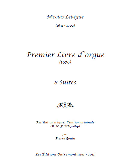 Sheet Music Wednesday: Nicolas Lebègue Premier Livre d 'orgue