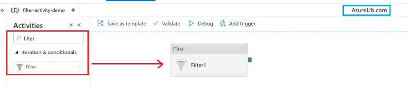Add the Filter activity in the pipeline.