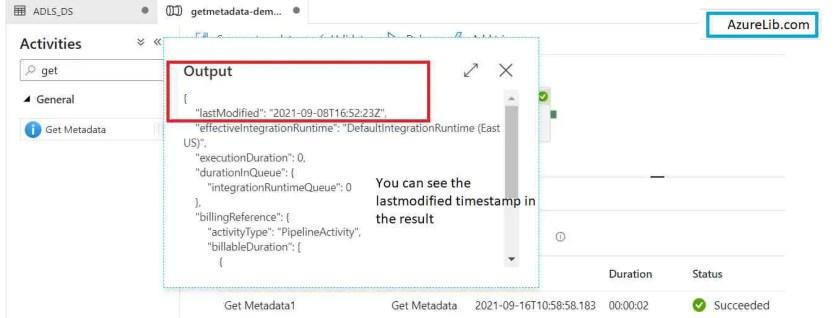 GetMetaData Activity LastModified Timestamp of File or Folder Output