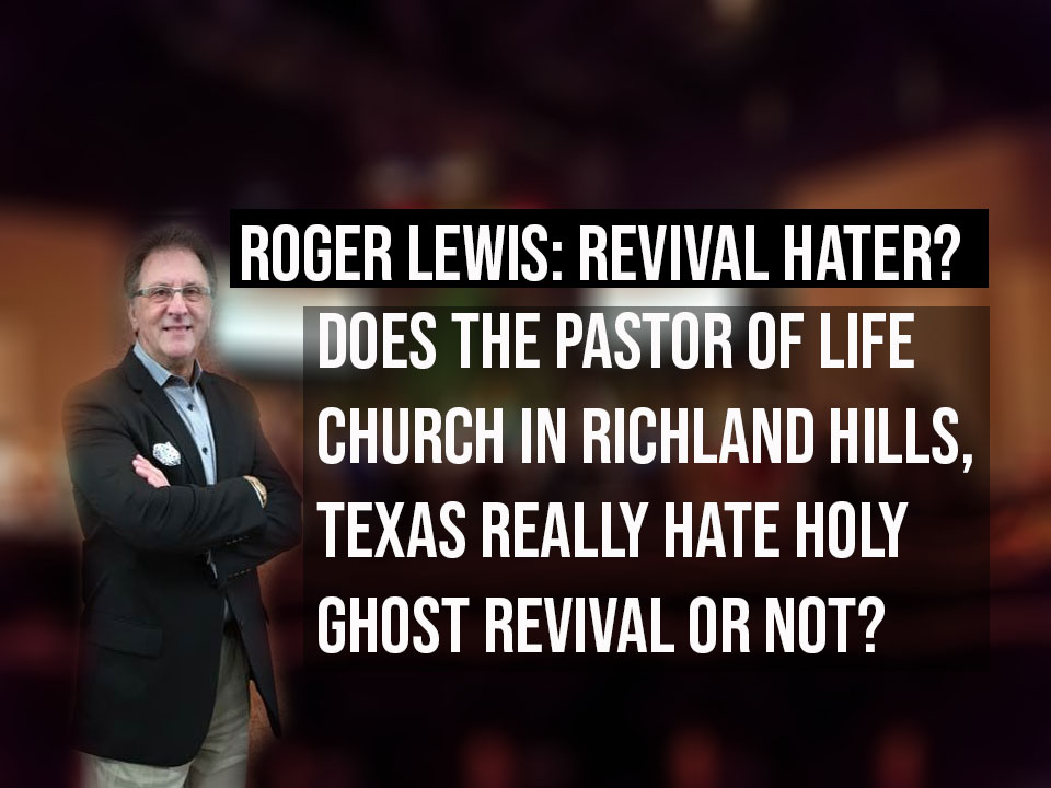 Revival haters : Open letter to Roger Lewis